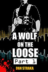 A Wolf On The Loose (Part 1) (A Wolf On The Loose (Season 1))