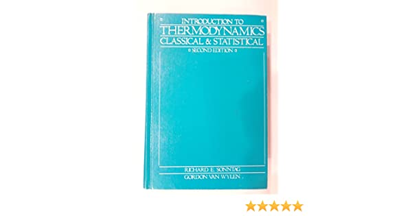 Introduction to Thermodynamics, Classical and Statistical