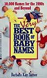 Very Best Book of Baby Names, Barbara K. Turner, 0425141306