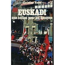 Euskadi, une nation pour les Basques