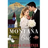 Montana Grit: Bear Grass Springs, Book Two