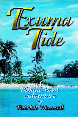 Exuma Tide a Bimini Twist Adventure ()