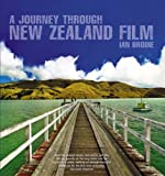A Journey Through New Zealand Film, Ian Brodie, 1869506103