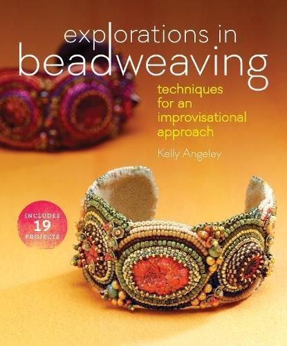 Explorations Beadweaving Techniques Improvisational Approach