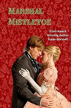 Marshal Mistletoe by [Horsnell, Susan]