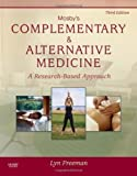 img - for Mosby's Complementary & Alternative Medicine: A Research-Based Approach, 3e by Freeman PhD, Lyn W. 3rd (third) Edition [Hardcover(2008)] book / textbook / text book