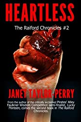 Heartless: The Raiford Chronicles #2 (Volume 2)