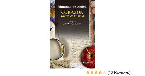 Amazon.com: Corazón. Diario de un niño (Clásicos) (Spanish Edition ...