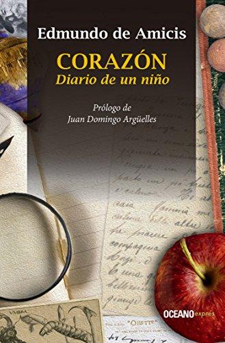Corazón. Diario de un niño (Clásicos) (Spanish Edition) by [de