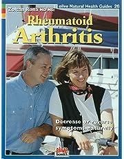 Rheumatoid Arthritis: Decrease or reverse symptoms--naturally