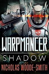 Shadow: A Grimdark Military Sci-fi (Warpmancer Book 1)