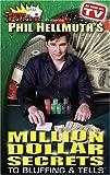 Phil Hellmuth's Million Dollar Secrets to Bluffing & Tells