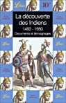 La découverte des Indiens : 1492-1550 par Mizón
