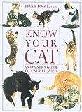 Know Your Cat, Bruce Fogle, 1552093832
