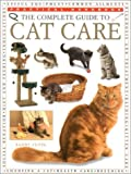 Complete Guide to Cat Care, Paddy Cutts, 075480027X