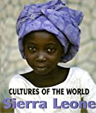 Sierra Leone (Cultures of the World)