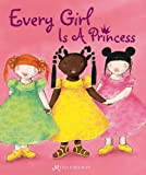 Every Girl Is a Princess, Mylo Freeman, 1605370878