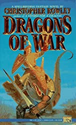Dragons of War (Bazil Broketail)
