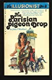 The Parisian Pigeon Drop. The Illusionist No. 3