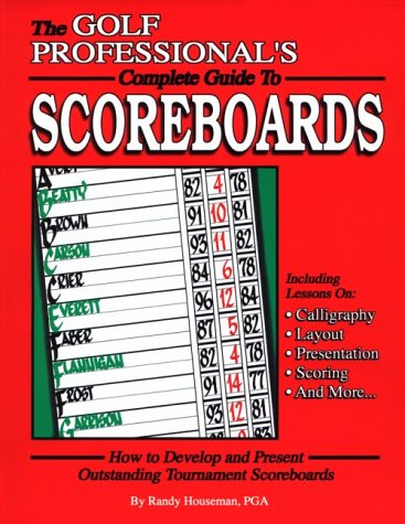 The Golf Professional's Complete Guide to Scoreboards PDF