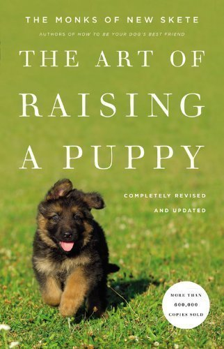 The Art of Raising a Puppy (Revised Edition) by Monks of New Skete (2 Rev Upd Edition) [Hardcover(2011)]