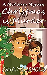 Christmas is Murder (McKinley Mysteries series Book 7) (English Edition)
