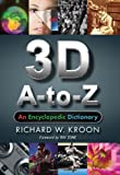 3D A-to-Z: An Encyclopedic Dictionary
