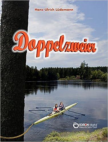 Kostenlose Kindle Downloads Google Bücher Doppelzweier (German Edition) in German PDF ePub