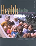 img - for Health Education: Elementary and Middle School Applications Third 3rd Edition by Susan K Telljohann (2001-05-03) book / textbook / text book
