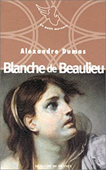 Blanche de Beaulieu par Dumas
