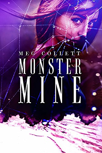 Monster Mine (Fear University Book 3) by [Collett, Meg]