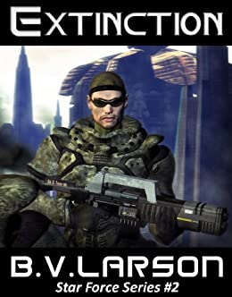 Extinction (Star Force Series Book 2) by [Larson, B. V.]