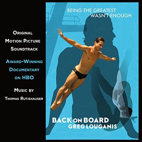 Back on Board: Greg Louganis (2014) Movie Soundtrack