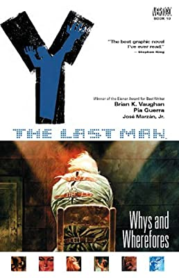 Y: The Last Man 10: Whys and Wherefores