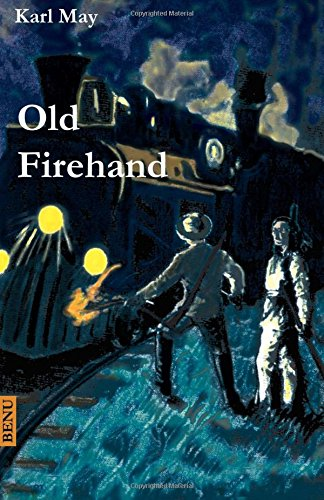 Old Firehand: Wildwest-Erzählung