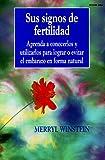 Sus Signos de Fertilidad, Merryl Winstein, 0961940158