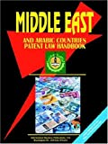 Middle East and Arabic Countries Patent Law Handbook, U. S. A. Global Investment Center Staff, 0739755838
