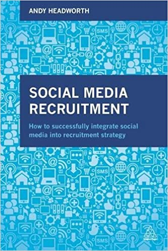 Social Media Recruitment How To Successfully Integrate Social