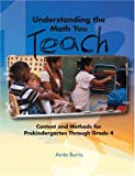 Understanding the Math You Teach, Anita C. Burris, 0131107372