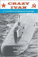 Crazy Ivan: A True Story of Submarine Espionage Paperback