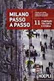 img - for Milano passo a passo. 11 itinerari tra arte e storia book / textbook / text book
