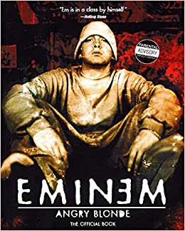 angry blonde amazonde eminem fremdsprachige bcher - Eminem Lebenslauf