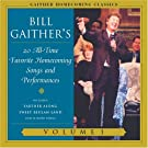 Bill Gaither's 20 All-Time Favorite Homecoming Songs and Performances