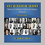 A Road Well Traveled: Profiles of America's Great Automobile Pioneers | Daniel Alef