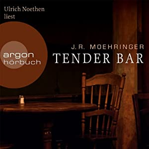 Tender Bar Hörbuch