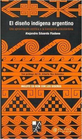 El diseño indígena argentino: Una aproximación estética a la ...