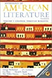 img - for Anthology of American Literature, Volume I: Colonial Through Romantic by George McMichael (1999-07-28) book / textbook / text book