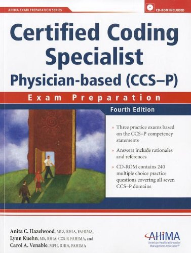 Certified Coding Specialist Physician-Based (CCS-P): Exam Preparation