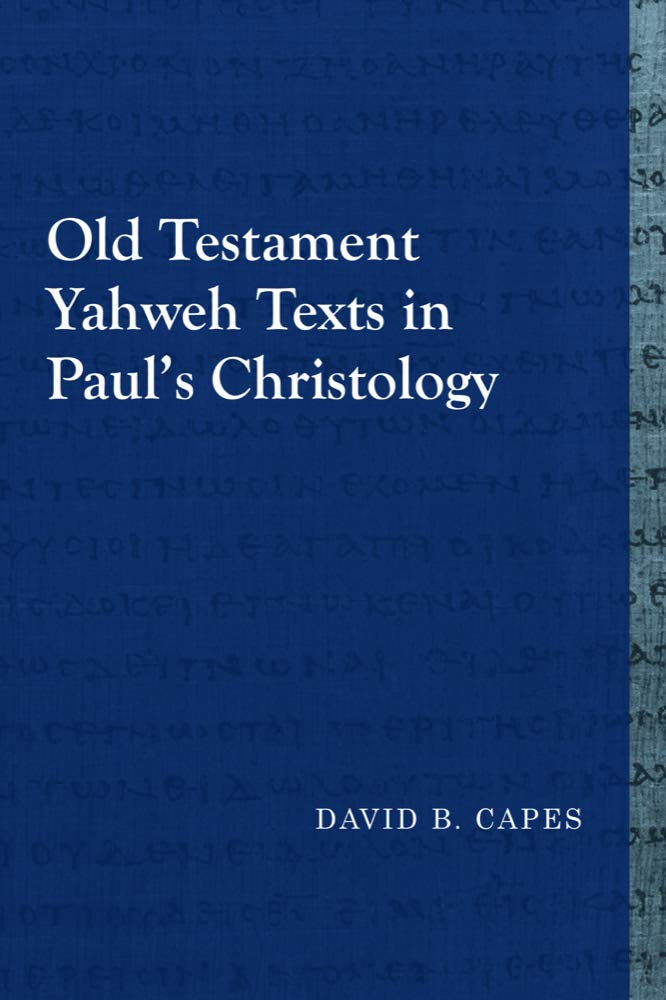 Download Old Testament Yahweh Texts in Paul's Christology (Library of Early Christology) pdf epub