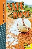 Safe at Home (Av2 Audio Chapter Books)